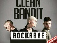 Clean Bandit Rockabye Clean Bandit Rockabye Clean Bandit Cleaning