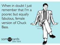 Chuck Bass is life