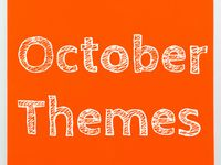 THEMES: Thanksgiving; Plump and Perky turkey!, Scarecrows and sunflowers, Too many pumpkins!, Halloween.