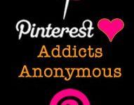 Pinterest Addicts Annonimous