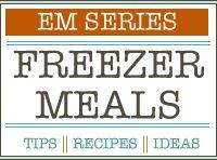 Food - Make Ahead Mixes, Foods and Freezer Meals