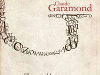 the impact of claude garamond on the world of typography The font series: garamond august 22 it has an old-world type feel to it garamond can change its look quite a bit claude sans also finds its inspiration in.