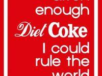 Diet Coke Queen ❤❤