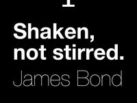 Shaken, Not Stirred...