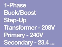1 Phase Buck Boost Step Up Transformer 208v Primary 240v Secondary 23 4 Amps 50 60hz Larson Electronics Secondary Transformers Step Up
