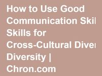 Communicate Effectively with diverse groups and other stakeholders / communication processes barriers to effective communication
