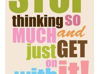 Inspirational, motivational, or just plain lovely words