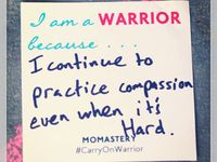 I am a warrior because.......!!!