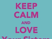 For My Sisters..