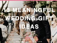 Meaningful Wedding Gifts