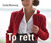 My Book - To rett, en vrang. Designstrikk / My knitting book, available in Norwegian and Finnish. A selection of the patterns are available in English to download singularly.