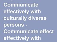 Communicate Effectively with Diverse Groups and other Stakeholders / Provides website links for effective communication