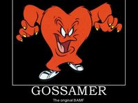 Gossamer and Looney Tunes