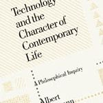 Philosophy Of Technology The Technological Condition An Anthology 2nd Edition 111854725x Cover Image Philosophy Of Science Philosophy Books Philosophy