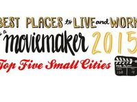 Best Places To Live And Work As A Moviemaker 2015 Top Five Small Cities Best Places To Live City Pages City