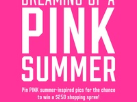 Create a Pinterest board titled, Dreaming of a PINK Summer Challenge..Pin summer-inspired pics and at least 3 PINK items. Lazy days, road trips, friends, flip flops…yep, we're already dreaming of summer! Create a Pinterest board inspired by our favorite season and you could win a $250 shopping spree plus a PINK Tote! VS Pink will also feature your board on PINKNation.com.