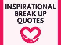 Inspirational Breakup Quotes