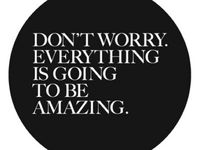 Quotes that I Admire
