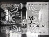 OUR  RADIO http://maderadioactive.org/home/ / http://maderadioactive.org/home/