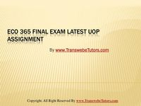 ECO 365 FINAL EXAM /  Learning is fun with Law, Finance, Economics 365 and Accounting Homework help,university of phoenix discussion questions, UOP Materials ECO 365 Final Exam Question Answers made help just a click away. Become a part of the largest educational online help platform.  Visit – http://www.TransWebeTutors.com/