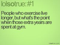 . . . LOL So True . . .