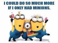 *Minions are so Cute*