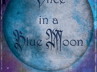 Once in a biue moon