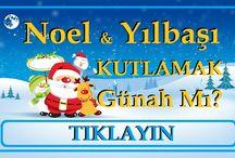 Noel ve Yılbaşı Kutlamak Günah Mı