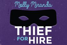 Molly Miranda (Book Series) / Molly Miranda is a professional burglar for hire who lives in NYC. She's also the star of an action/comedy chick lit novel, Molly Miranda: Thief for Hire.
