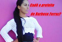 Cadê o prefeito de Barbosa Ferraz?