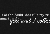 You and I Collide... / by Bethany Toney