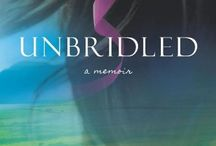Book: Unbridled: A Memoir / Unbridled: A Memoir tells the story of Barbara McNally's impulsive liberation.