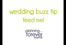 wedding planning tips :: video / by planning forever events