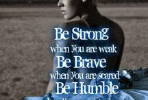 Be strong / by Chloe Cook