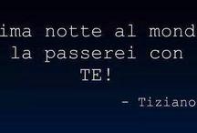 Tiziano ❤️