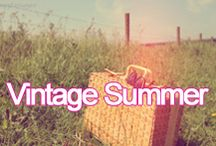 Vintage Summer / Hazy summer days call for boho fashion, rustic picnics and a celebration of all things nostalgic...