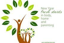 Eco Holidays - New Year's / by Donna DeForbes @ Eco-Mothering