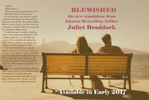 BLEMISHED Teasers / BLEMISHED, the long-awaited novel from bestselling author Juliet Braddock, will be available September 12, 2017