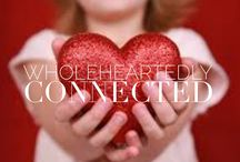 Wholehearted Connection / Core Desired Feelings