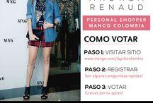Mango It Girls Colombia / Voten por Andrea Renaud como Personal Shopper de Mango Colombia! Follow me: Instagram: andreamccausland