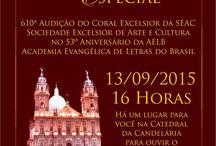 53º Aniversário da AELB - Academia Evangélica de Letras do Brasil / Evento realizado em 13 de setembro de 2015 na Catedral da Candelária com a apresentação do Coral Excelsior.