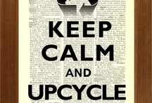 Up-Cycling... / The choice that is sustainable..