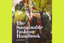 Further Reading / Useful websites, books and reports for further information about ethics and sustainability in fashion…  http://fashionrevolution.org/resources/further-reading/