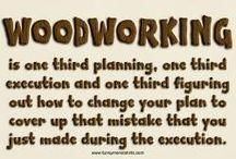 Woodworking Comics & Quotes