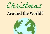 Christmas Around the World / by Alice Ceballos
