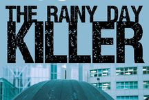 The Rainy Day Killer: Images / The fourth novel in the Donaghue and Stainer Crime Novel Series. A serial killer preys on women in Glendale while Karen Stainer plans her wedding in Virginia. Will she still go through with it after the killer plans to make her his next victim?