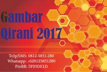 Gambar Qirani 2017 / Gambar Qirani 2017  Telp/SMS: 0812-3831-280 Whatsapp: +628123831280 PinBB: 5F03DE1D