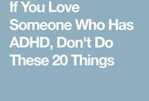 ADHD...