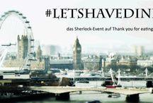 Sherlock-Rezepte #letshavedinner / Alle Teilnehmer der Blogger-Parade #letshavedinner zur BBC-Serie Sherlock