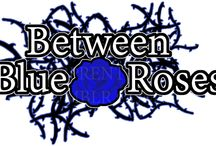:~: Between Blue Roses :: Inspiration :~: